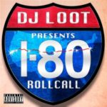 DJ Loot-I80 Roll Call