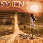 syren-maybe then
